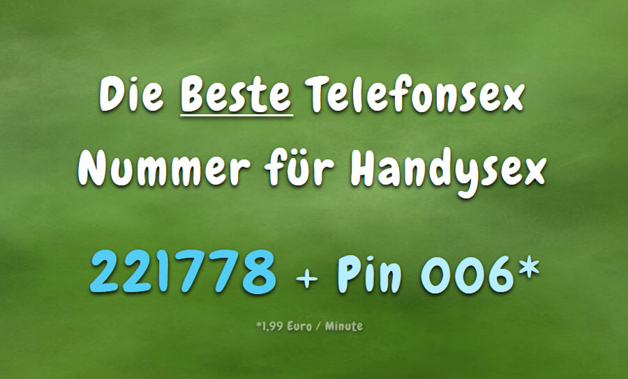 Beste Handy Telefonsex Nummer